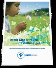 Damit Kinderträume in Erfüllung gehen - die Imagebroschüre des Deutschen Kinderschutzbunds