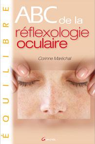 livre de corinne marechal - abc de la reflexologie oculaire - association l'art de voir