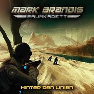 CD Cover Mark Brandis Raumkadett Hinter den Linien