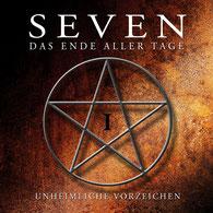 CD Cover SEVEN - Unheimliche Vorzeichen