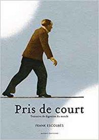 Couverture Pris de court et photo auteur Chronique littérature roman journal intime guillaume cherel