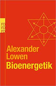 Bioenergetik - Therapie der Seele durch Arbeit mit dem Körper Buch auf Amazon Alexander Louwen #Bioenergetik