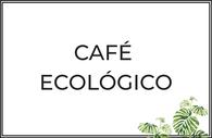 Café de origen con Cdo. Agricultura Ecológica