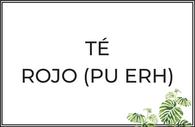 Tés rojo Pu Erh puro y aromatizado