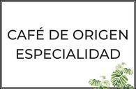 Café en grano o molido de especialidad