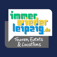 Touren, Events & Locations auf immerwiederleipzig.de