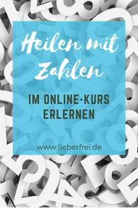 Heilen mit Zahlen: kostenloses Online-Webinar mit Rosina Kaiser