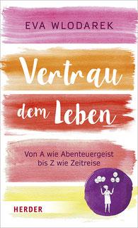 Eva Wlodarek - Vertrau dem Leben (Buch)