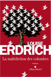Louise Erdrich, la malédiction des colombes