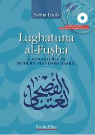 Lughatuna Al-Fusha: A New Course in Modern Standard Arabic