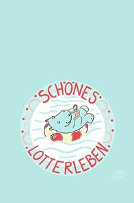 NILPFERD im Schwimmreif - Spruch SCHÖNES LOTTERLEBEN bei Redbubble – Illustration und Text Judith Ganter - Illustriertes Kopfkino für Alltagsoptimisten