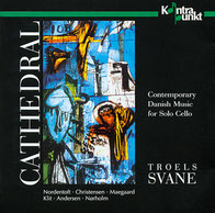 CD: Nordentoft, Christensen, Maegaard, Klit, Andersen, Nørholm.  Contemporary Danish Music for Solo Cello: Troels Svane