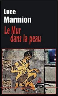Couverture Le Mur dans la peau Chronique littérature policier thriller moto femme horreur adolescence guillaume cherel