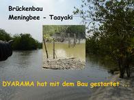 Start Brückenbau - Meer Arm auf Kokoboundji