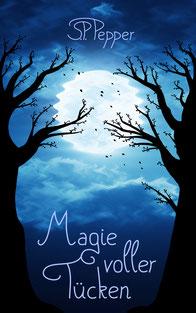 Roman Magie voller Tücken