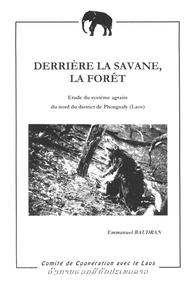 Derrière la Savane, la Forêt