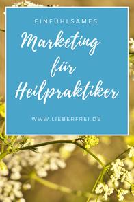 Einfühlsames Marketing für Heilpraktiker: kostenloses Webinar