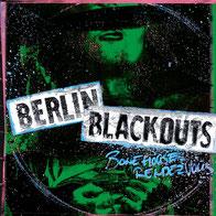 Berlin Blackouts - Bonehouse Rendezvous (repress)