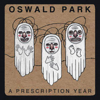 Oswald Park - A Prescription Year