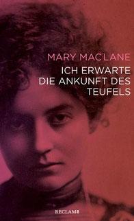 Buchcover Mary MacLane: Ich erwarte die Ankunft des Teufels. Reclam