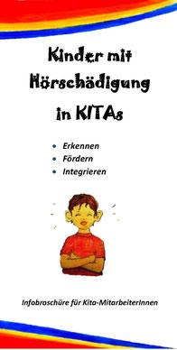 Deckblatt des Flyers Kinder mit Hörschädigung in KiTas