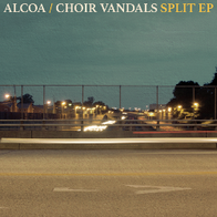 Alcoa / Choir Vandals Split