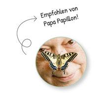 Empfohlen von Papa Papillon