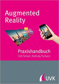 Praxishandbuch Augmented Reality