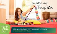 Teppich & Du, So bunt wie Teppich, Vorwerk Teppichboden, Für alle die auf Teppichboden stehen, WWW.Teppich-und-du.eu