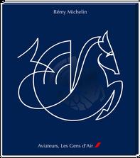 livre aéronautique remy michelin aviateurs les gens d'air