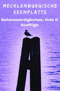 Urlaub  Mecklenburgische Seenplatte Sehenswürdigkeiten