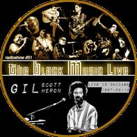 radioshow The Black Music Live #51 - Gil Scott-Heron, live at Chicago