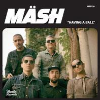MÄSH - Having a ball