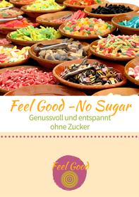 Gratis E-Book No Sugar. Einfach auf das Bild klicken und runterladen!