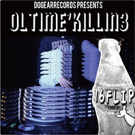 16FLIP - OL'TIME KILLIN' vol.3