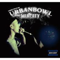 ISSUGI & DJ SCRATCH NICE - UrbanBowl Mixcity