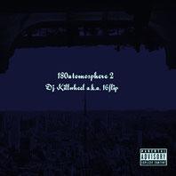 DJ KILLWHEEL aka 16FLIP - 180atomosphere2