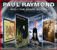 PAUL RAYMOND - The Story So Far - 4-CD-Box-Set (2011)