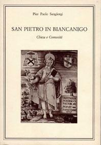 San Pietro in Biancanigo - Chiesa e Comunità. Litografica Faenza. Novembre 1986.
