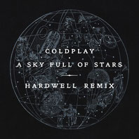 Album Cover of Hardwell's remixe of Coldplay 'A Sky Full Of Stars' | justaweemusicblog.com