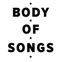 Body of Songs | justaweemusicblog.com