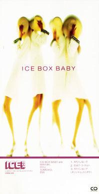 ICE BOX BABY