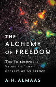 Almaas: The Alchemy of Freedom
