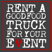 "PR-Schild - ""RENT A GOODFOOD TRUCK FOR YOUR EVENT"