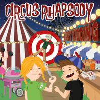 Circus Rhapsody - Just kidding