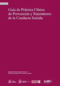 Guía de Práctica Clínica de Prevención y Tratamiento de la Conducta Suicida. Ministerio de Sanidad y Política Social, 2012.