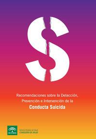 Recomendaciones sobre la detección, prevención e intervención de la conducta suicida. SAS, 2010.