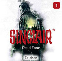 CD Cover Sinclair - Dead Zone - Folge 1 - Zeichen