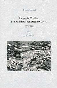 La soierie Girodon, Saint Siméon de Bressieux
