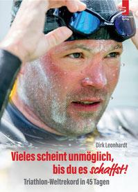 Triathlon Buch: Vieles scheint unmöglich, bis du es schaffst